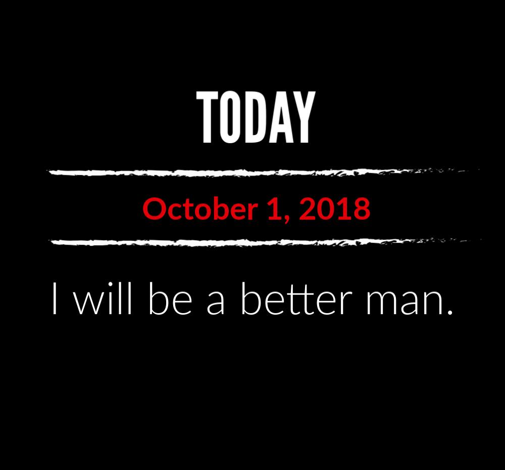 better man 10-1-18