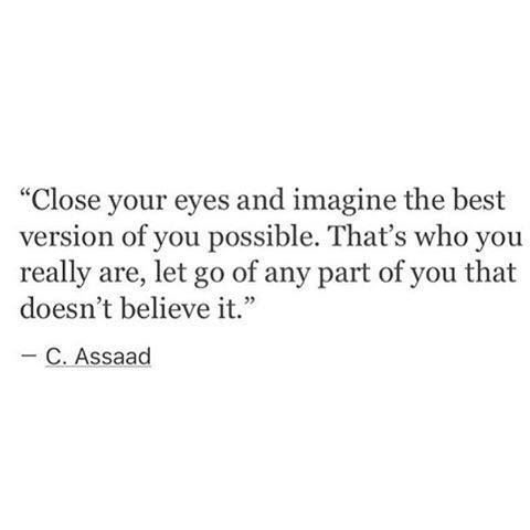 close your eyes and imagine