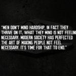 men dont mind hardship