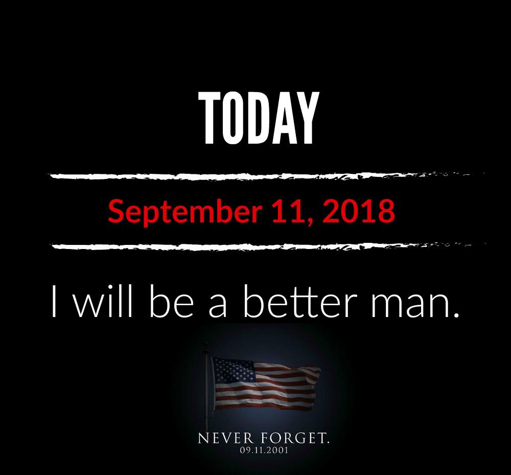 better man 9-11-18_memorial