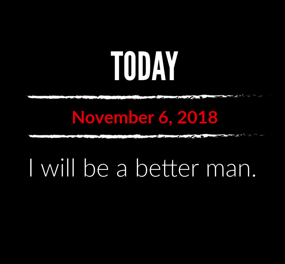 better man 11-6-18