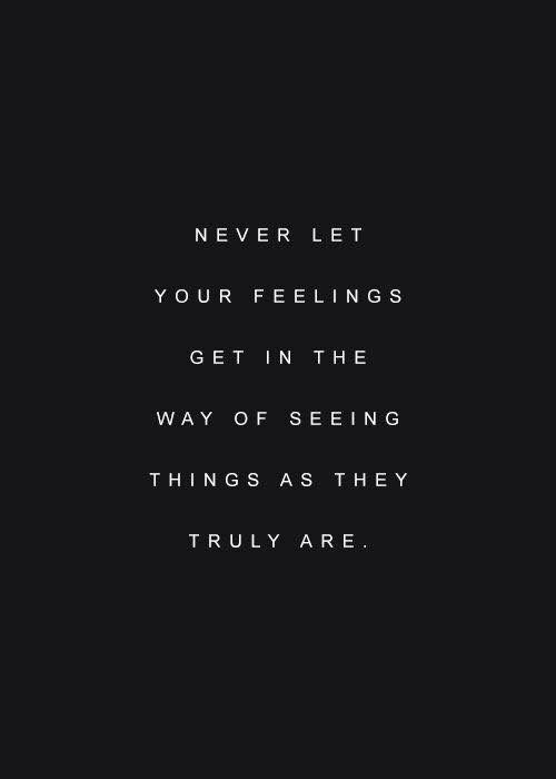 things as they truly are