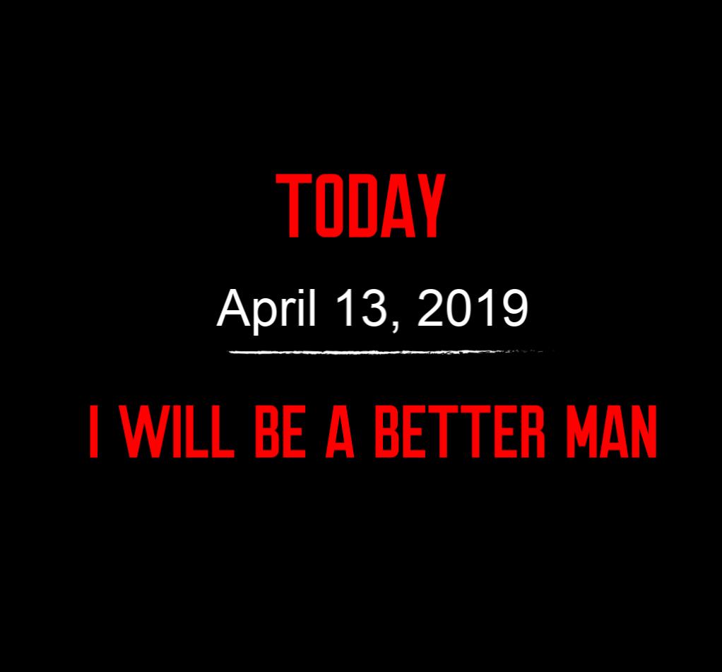 better man 4-13-19