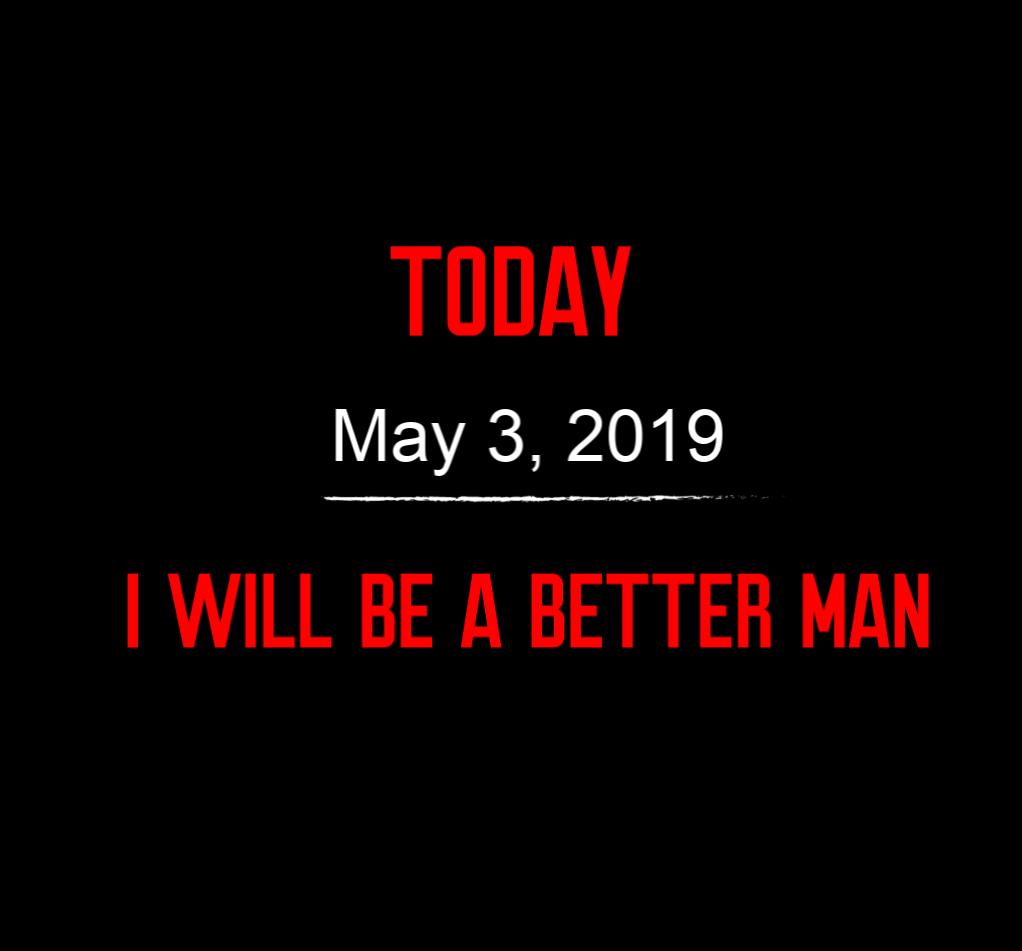 better man 5-3-19