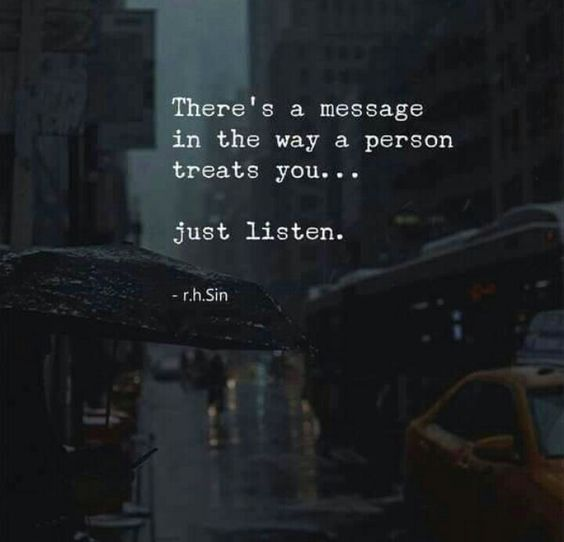 a message in how people treat your