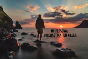 My Personal Procrastination Killer