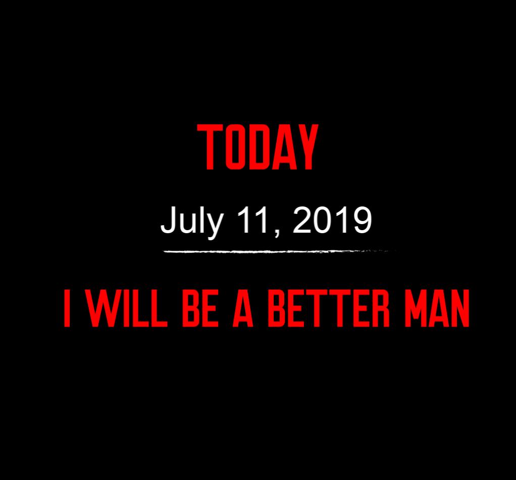 better man 7-11-19