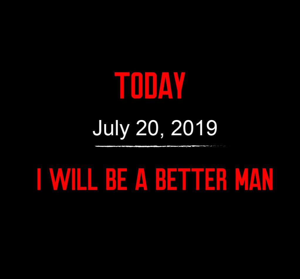 better man 7-20-19