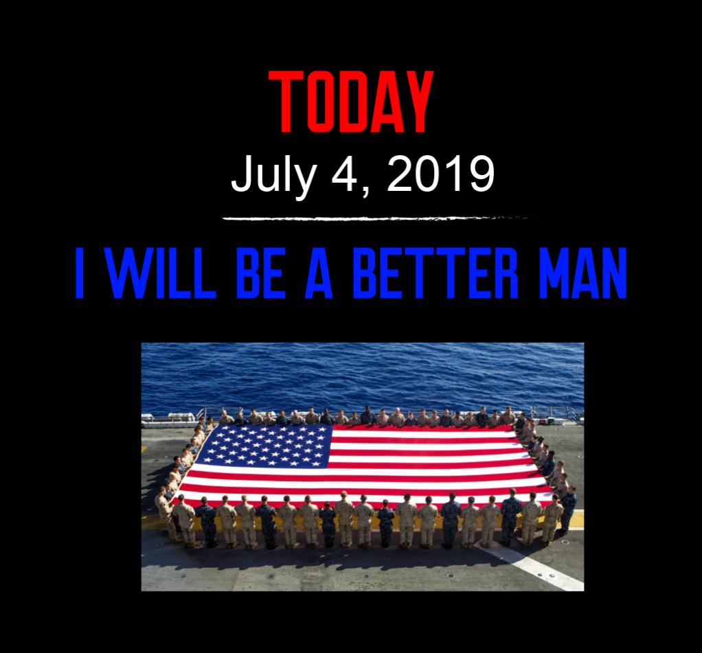 better man 7-4-19