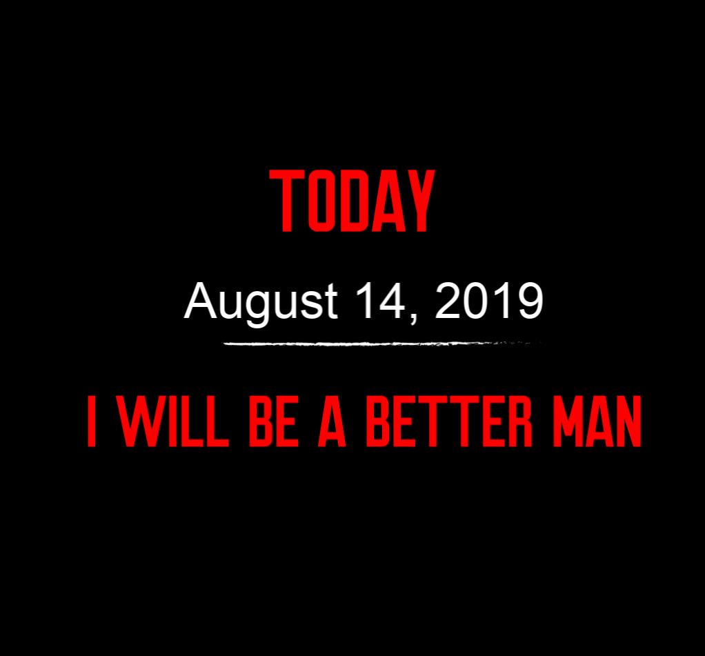better man 8-14-19
