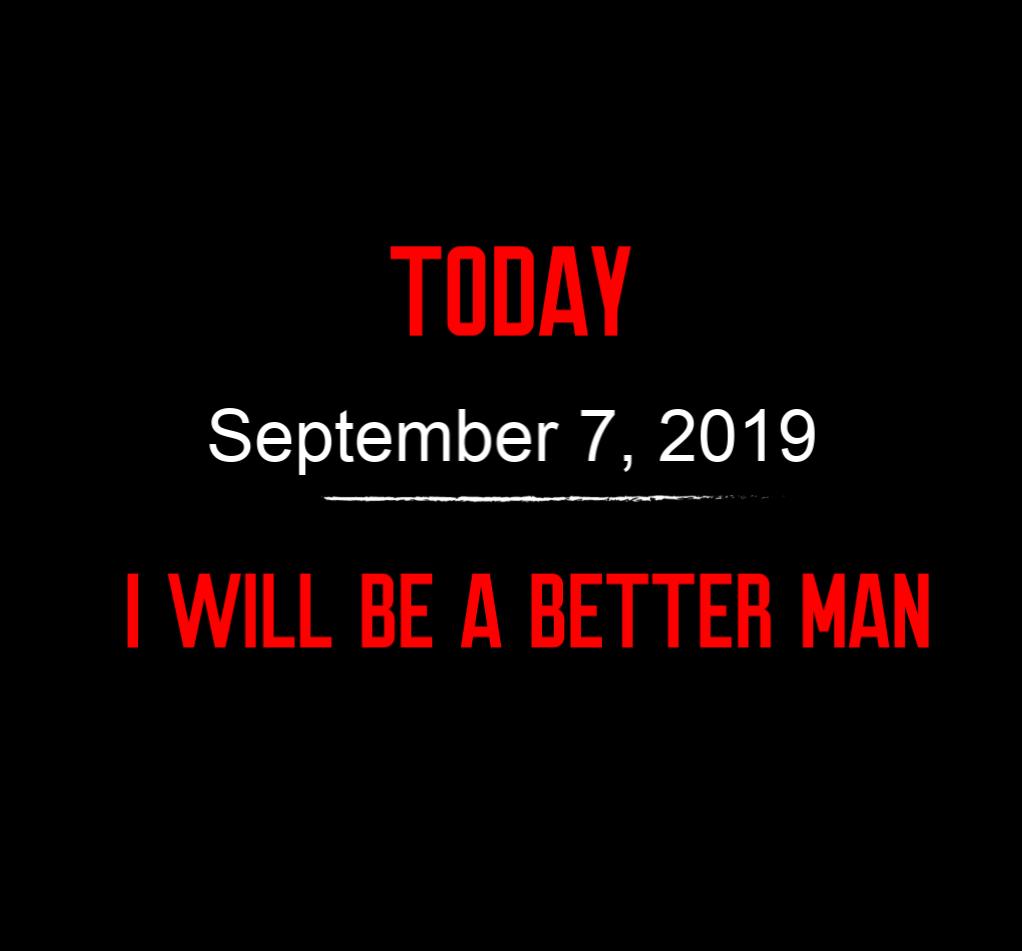 better man 9-7-19