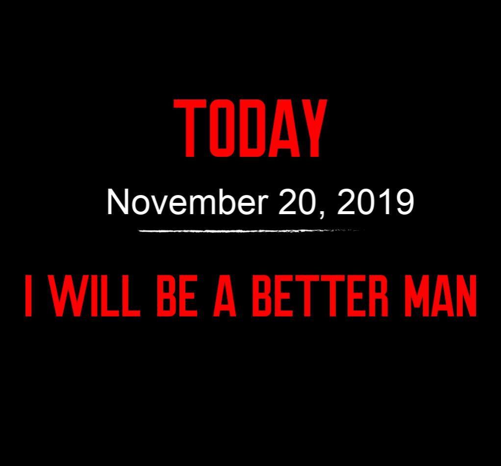 better man 11-20-19