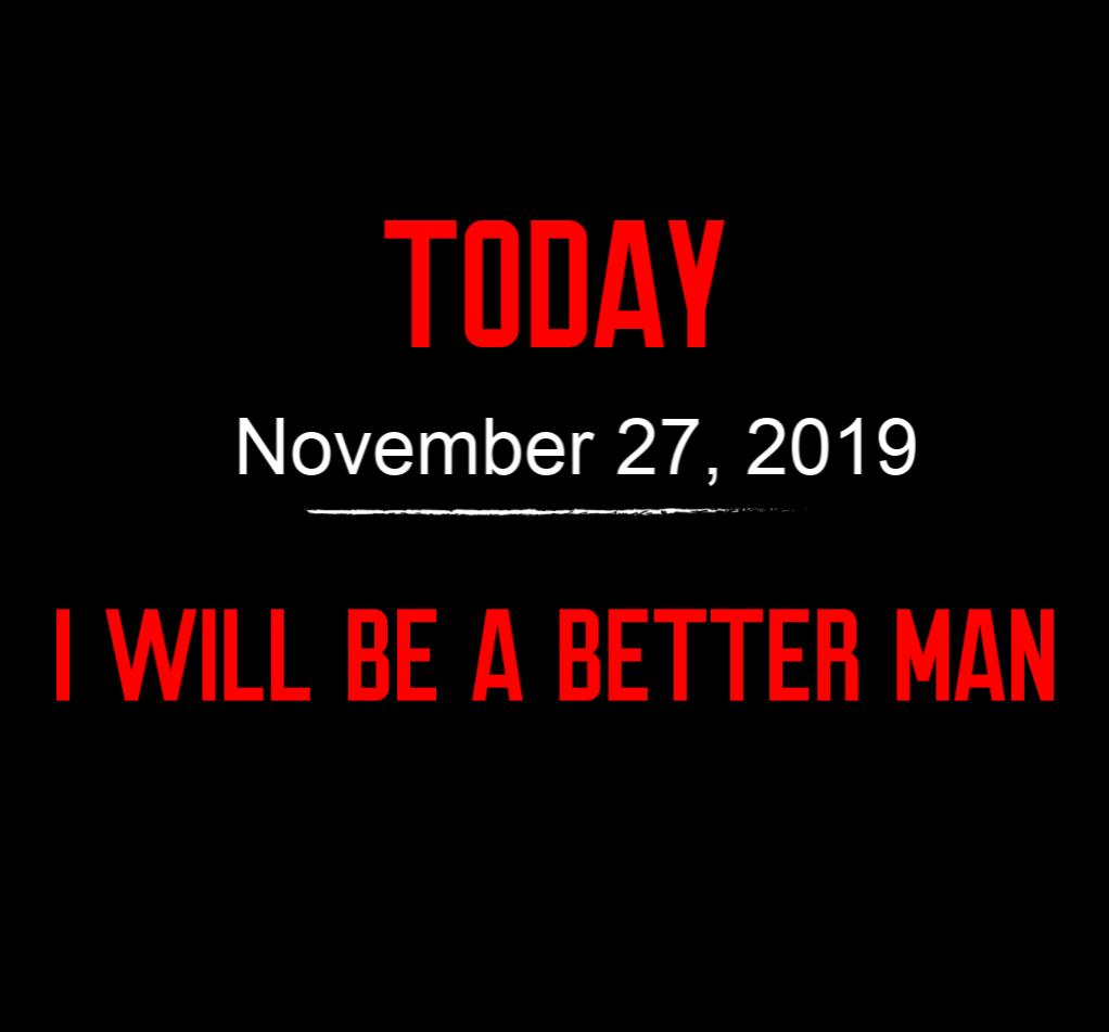 better man 11-27-19