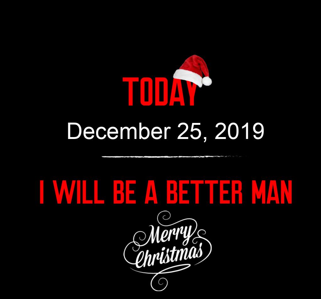 better man 12-25-19