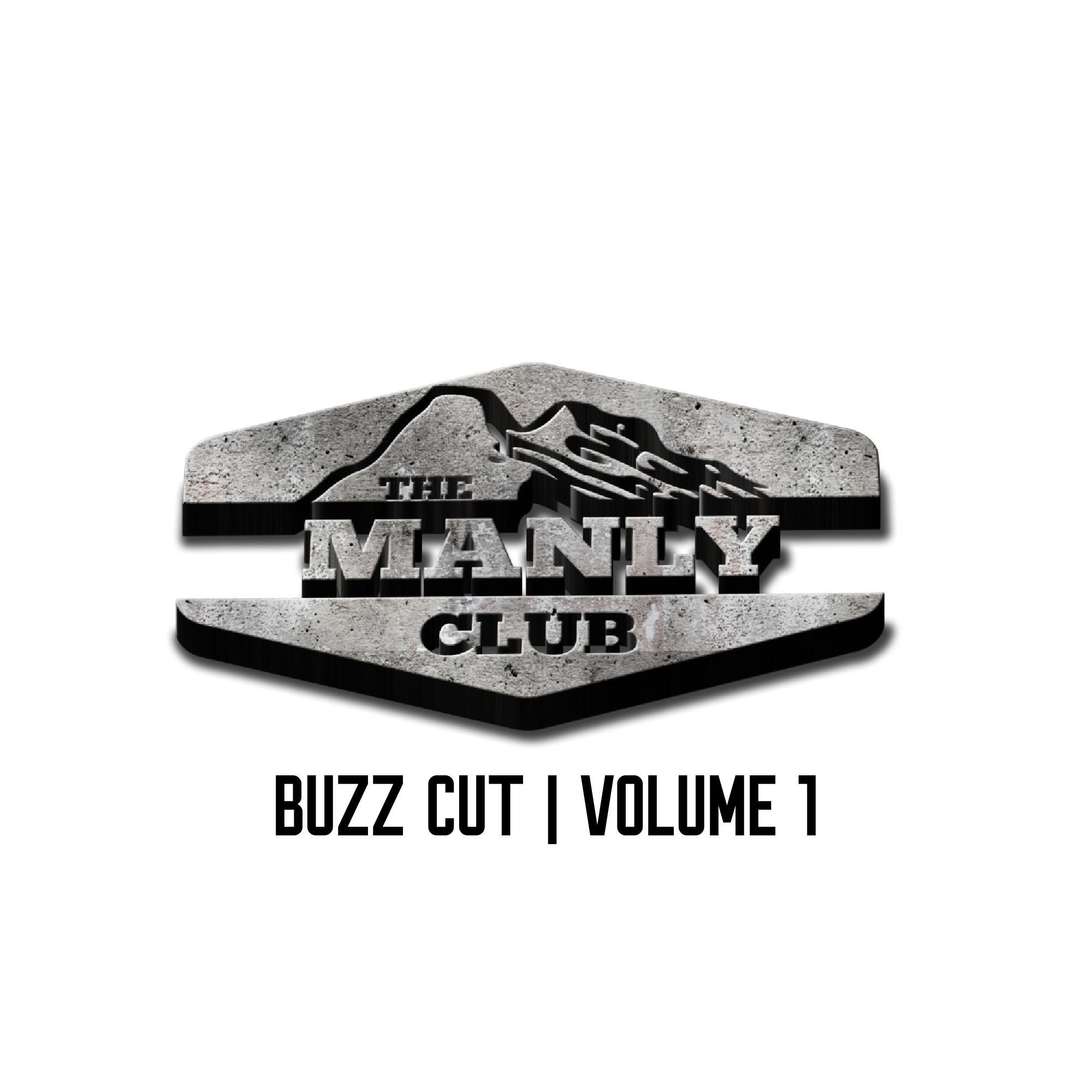 the manly club buzz cut volume 1