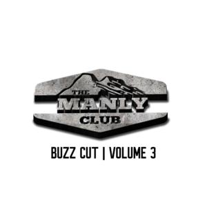 the manly club buzz cut volume 3