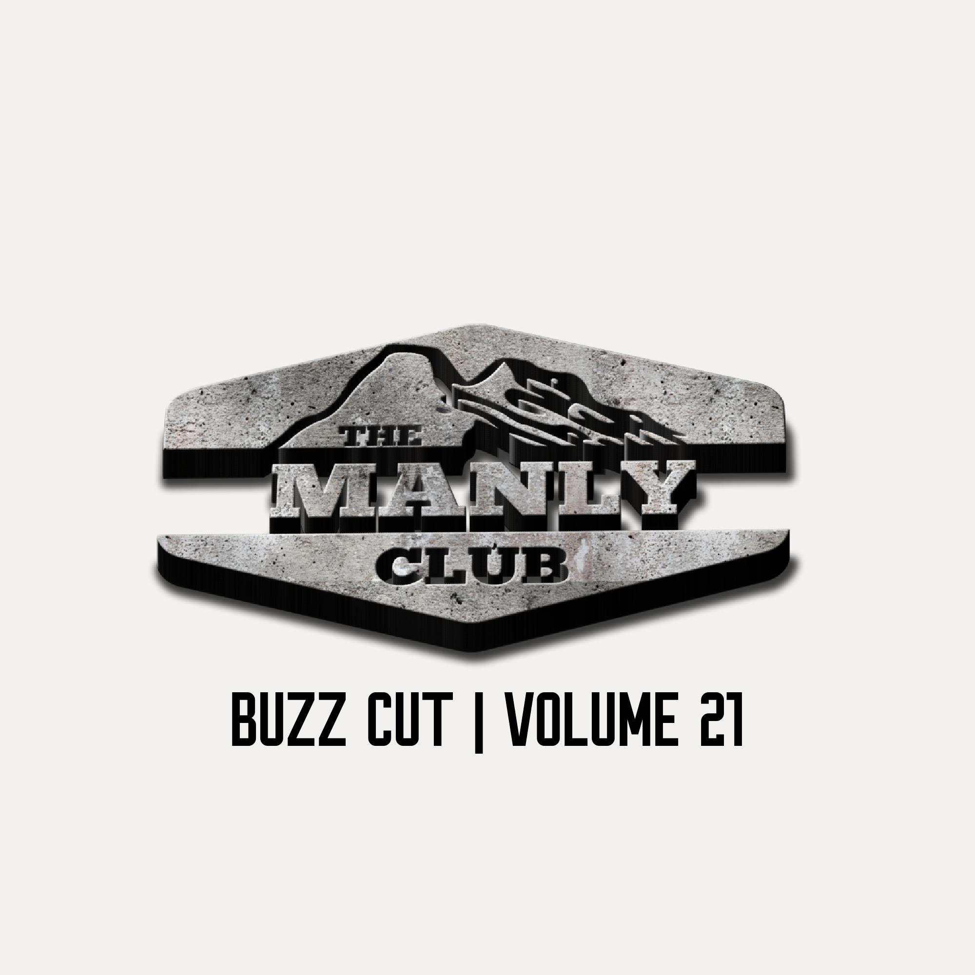 the manly club buzz cut volume 21