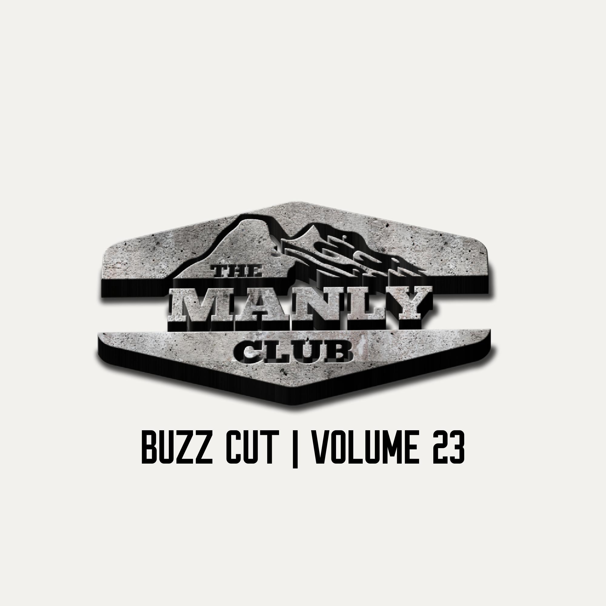 the manly club buzz cut volume 23