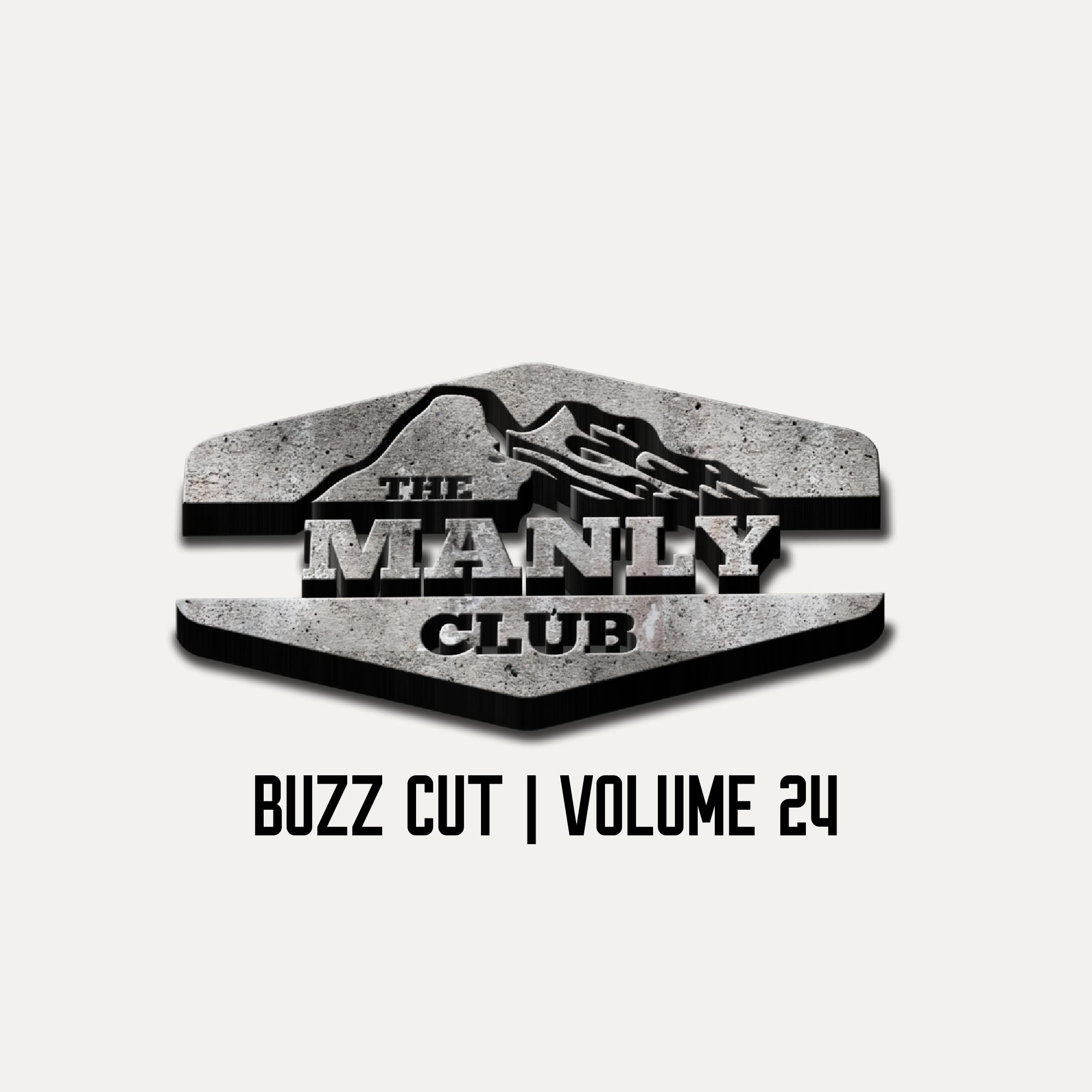 the manly club buzz cut volume 24