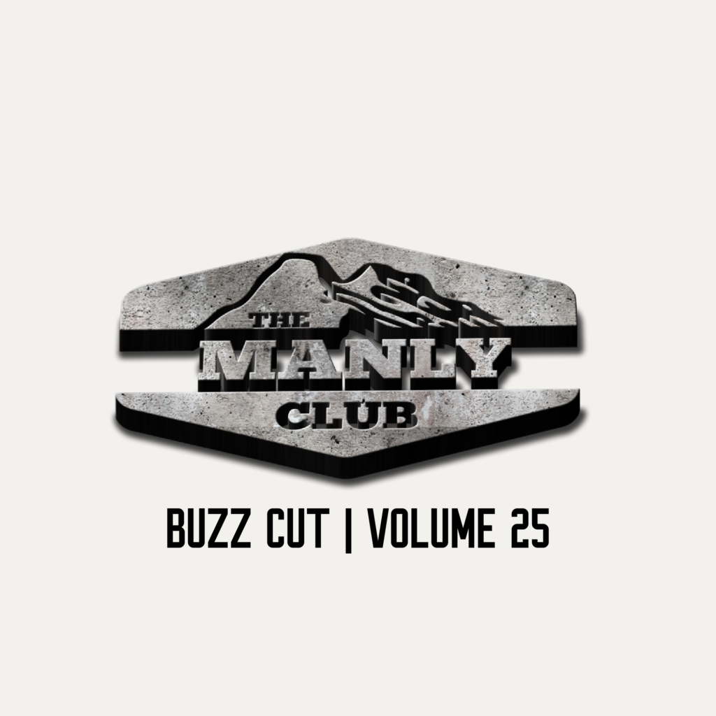 the manly club buzz cut volume 25
