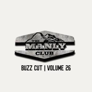 the manly club buzz cut volume 26
