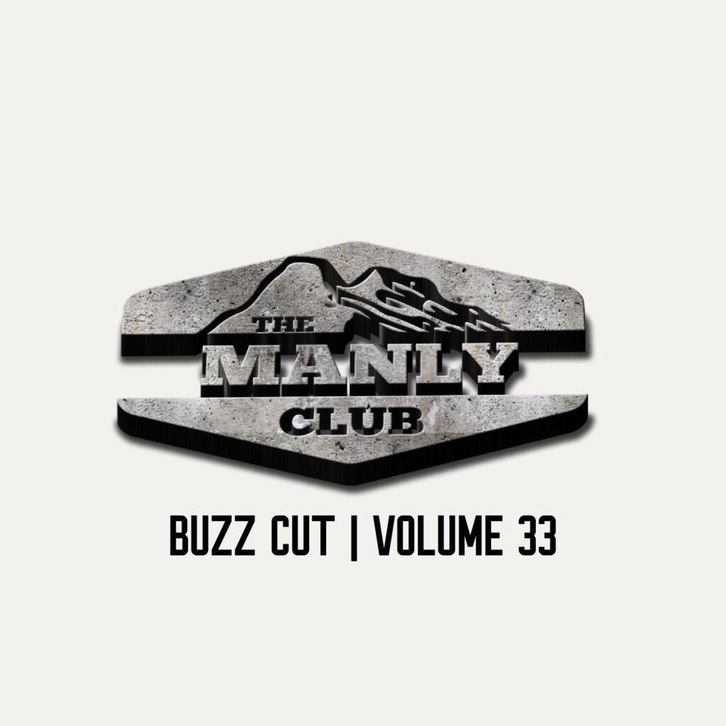the manly club buzz cut volume 33