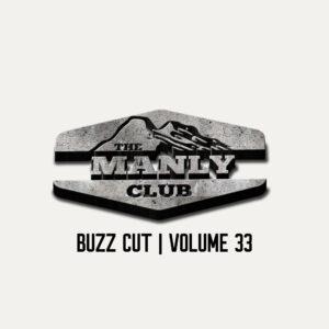 the manly club buzz cut volume 33