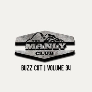 the manly club buzz cut manly content